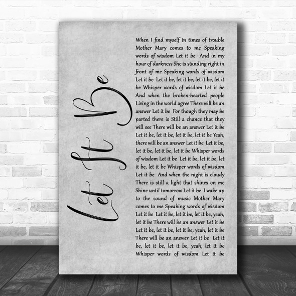 The Beatles Let It Be Rustic Script Grey Song Lyric Quote Print