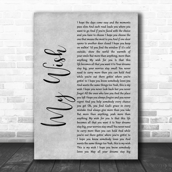 Rascal Flatts My Wish Rustic Script Grey Song Lyric Quote Print