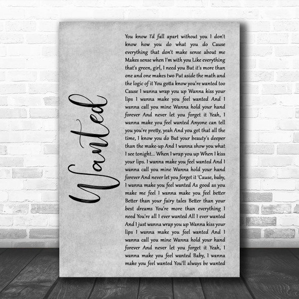 Hunter Hayes Wanted Rustic Script Grey Song Lyric Quote Print