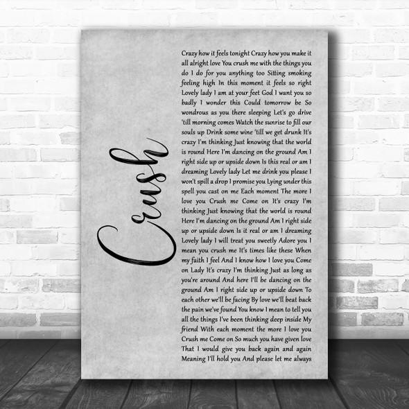 Dave Matthews Band Crush Rustic Script Grey Song Lyric Quote Print