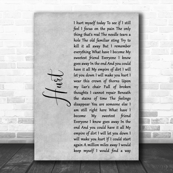 Johnny Cash Hurt Rustic Script Grey Song Lyric Print