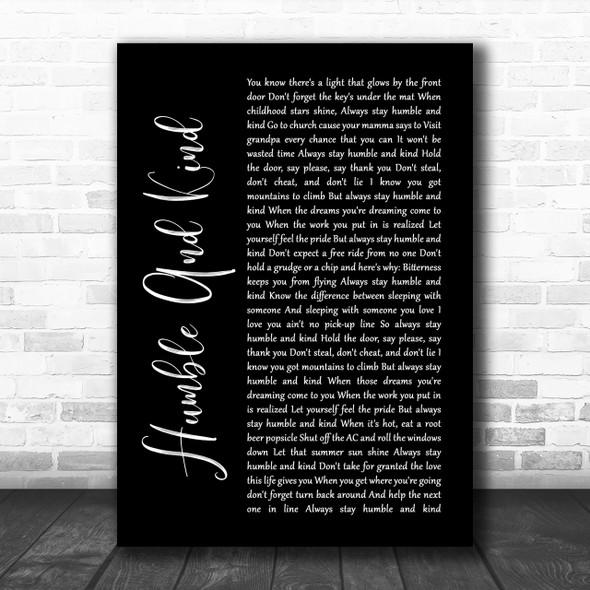Tim McGraw Humble And Kind Black Script Song Lyric Music Wall Art Print