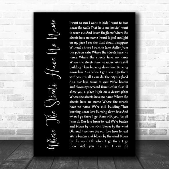 U2 Where The Streets Have No Name Black Script Song Lyric Music Wall Art Print