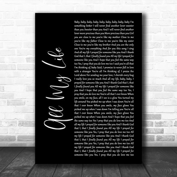 K-Ci & JoJo All My Life Black Script Song Lyric Music Wall Art Print