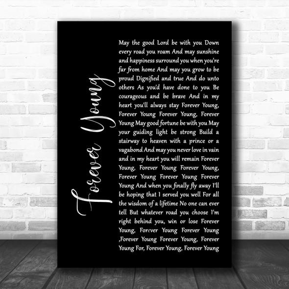 Rod Stewart Forever Young Black Script Song Lyric Music Wall Art Print