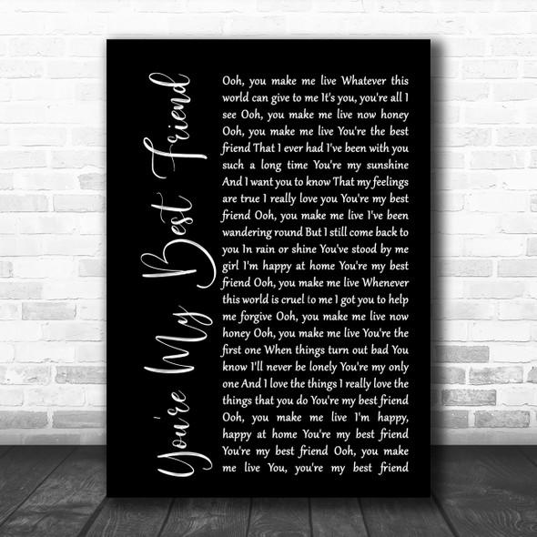 Queen You're My Best Friend Black Script Song Lyric Music Wall Art Print