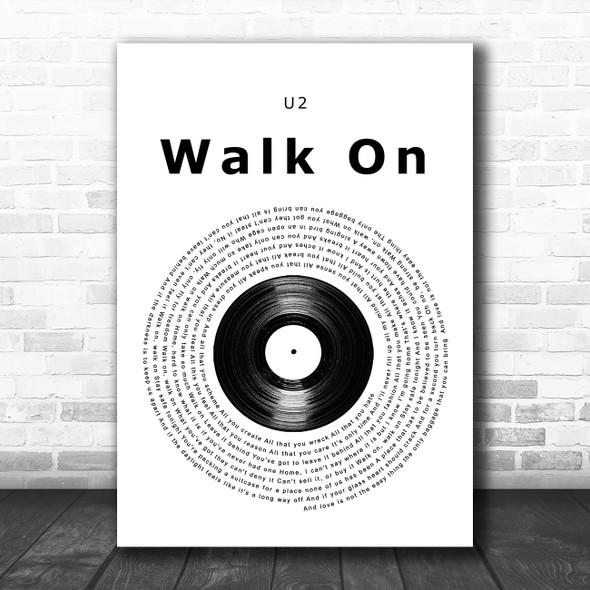 U2 Walk On Vinyl Record Song Lyric Print