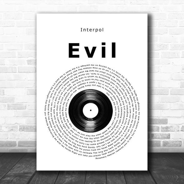 Interpol Evil Vinyl Record Song Lyric Print