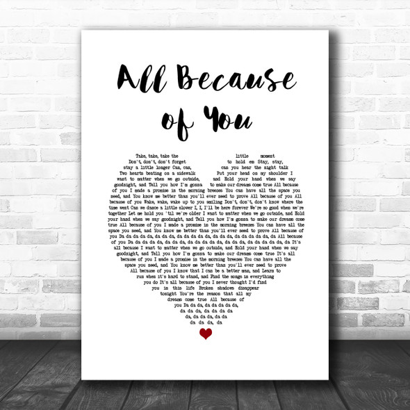 O.A.R. All Because of You White Heart Song Lyric Print