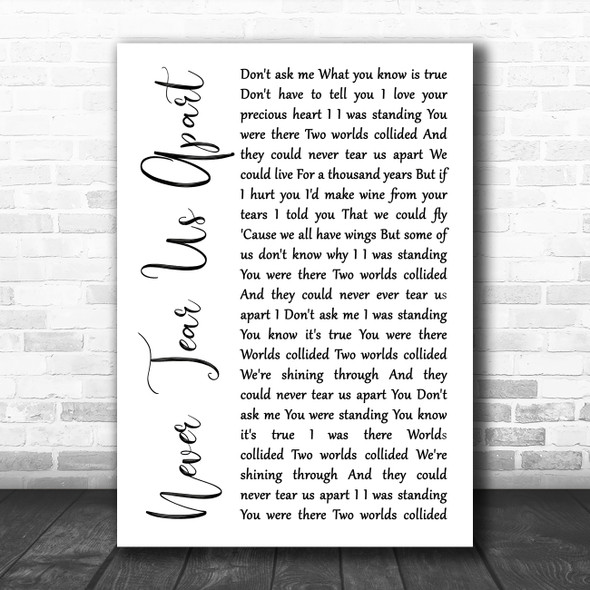INXS Never Tear Us Apart White Script Song Lyric Print