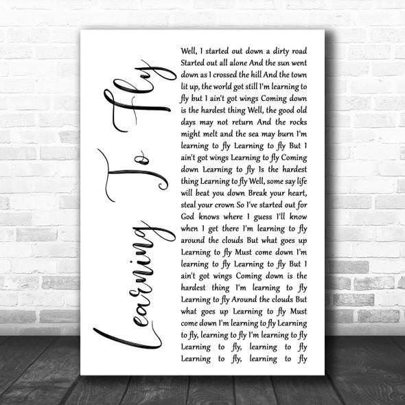 Tom Petty And The Heartbreakers Learning To Fly White Script Song Lyric Print