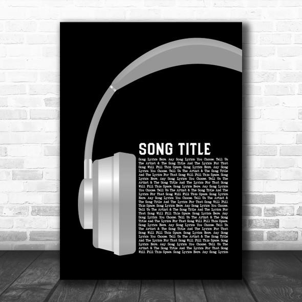 Any Song Custom Grey Headphones Personalized Lyrics Print