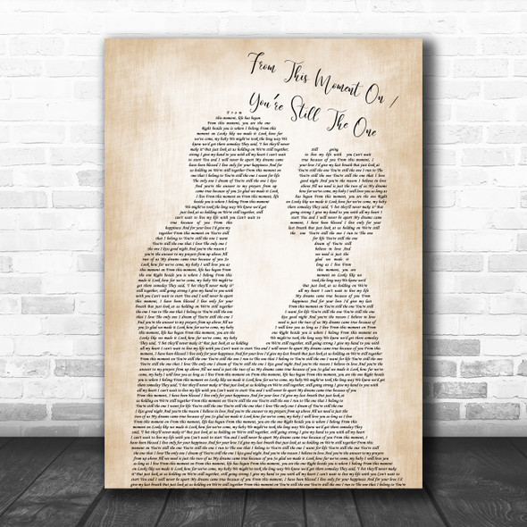Caleb and Kelsey From This Moment On You're Still The One Man Lady Bride Groom Wedding Song Lyric Quote Music Print