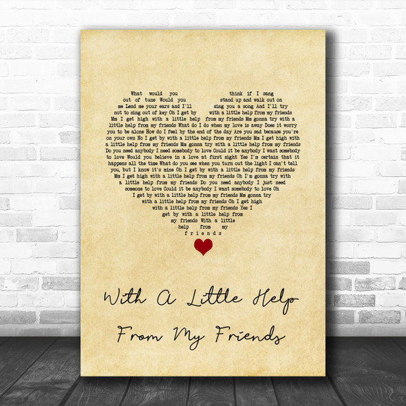 The Beatles With A Little Help From My Friends Vintage Heart Song Lyric Quote Music Print