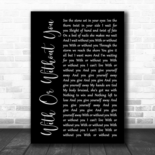 U2 With Or Without You Black Script Song Lyric Music Wall Art Print