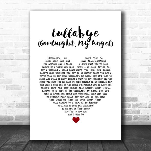 Billy Joel Lullabye (Goodnight, My Angel) White Heart Song Lyric Quote Music Print