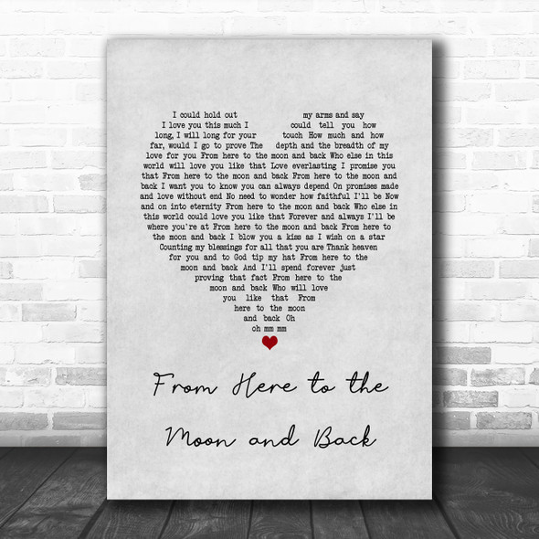 Willie Nelson ft. Dolly Parton From Here to the Moon and Back Grey Heart Song Lyric Quote Music Print