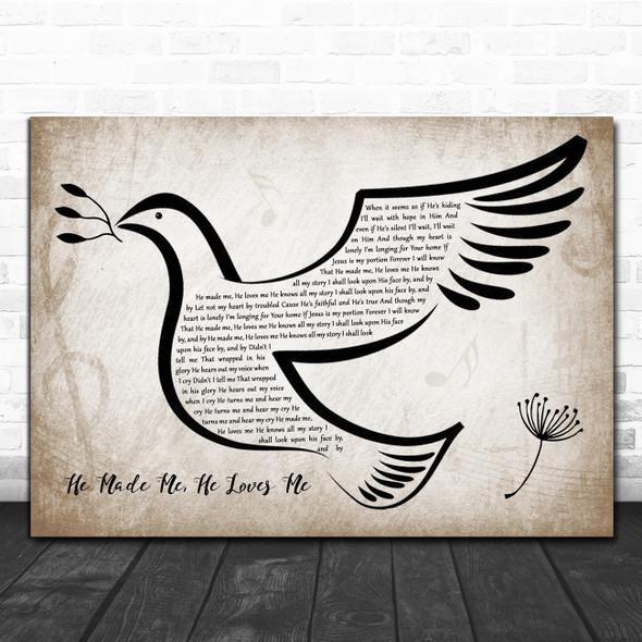 Ben & Noelle Kilgore He Made Me, He Loves Me Vintage Dove Bird Song Lyric Quote Music Print