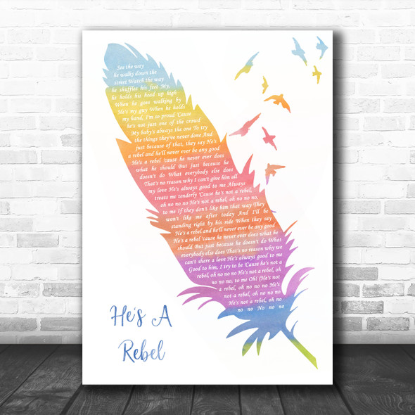 The Crystals He's A Rebel Watercolour Feather & Birds Song Lyric Quote Music Print