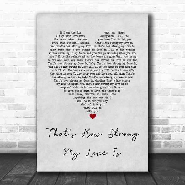 Otis Redding That's How Strong My Love Is Grey Heart Song Lyric Quote Music Print