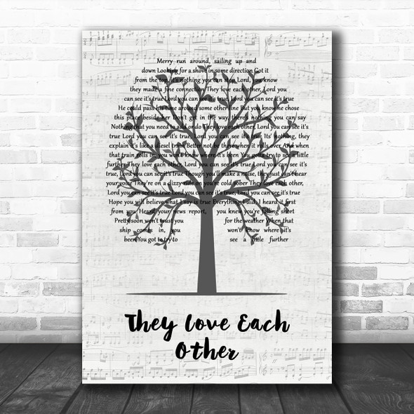 Grateful Dead They Love Each Other Music Script Tree Song Lyric Quote Music Print