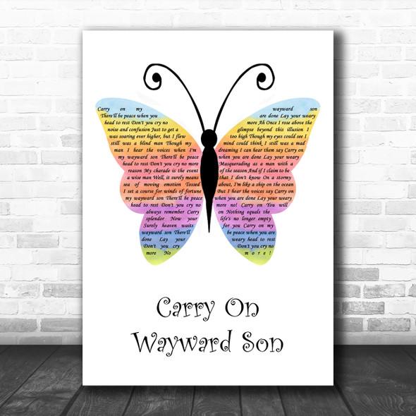 Kansas Carry On Wayward Son Rainbow Butterfly Song Lyric Quote Music Print