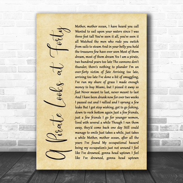 Jimmy Buffett A Pirate Looks at Forty Rustic Script Song Lyric Quote Music Print