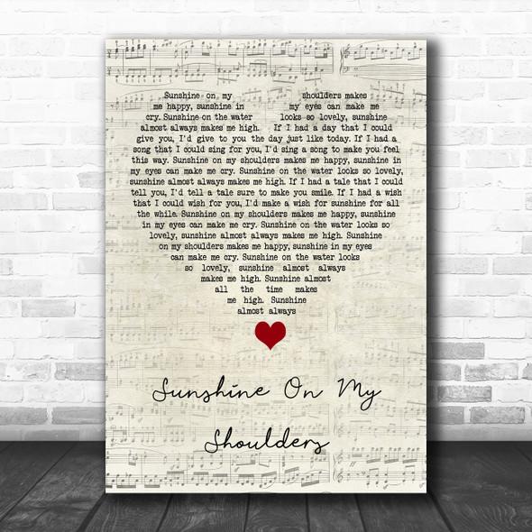 John Denver Sunshine On My Shoulders Script Heart Song Lyric Quote Music Print