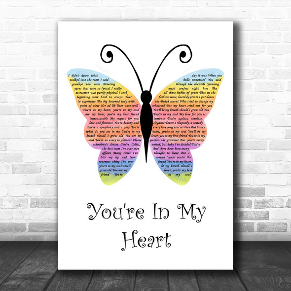 Rod Stewart You're In My Heart Rainbow Butterfly Song Lyric Quote Music Print