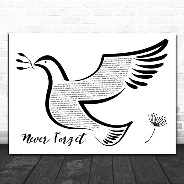 Take That Never Forget Black & White Dove Bird Song Lyric Quote Music Print