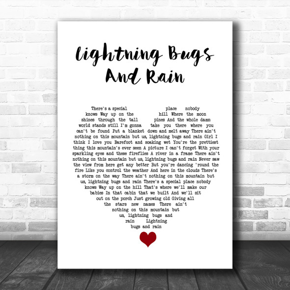 Whiskey Myers Lightning Bugs And Rain White Heart Song Lyric Quote Music Print