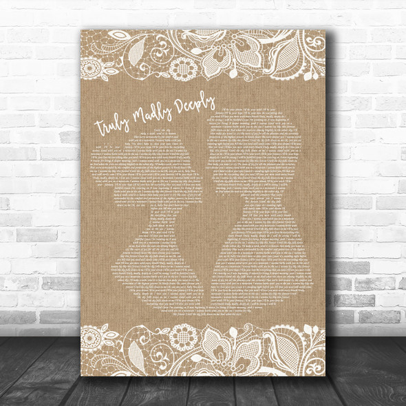 Savage Garden Truly Madly Deeply Burlap & Lace Song Lyric Music Wall Art Print