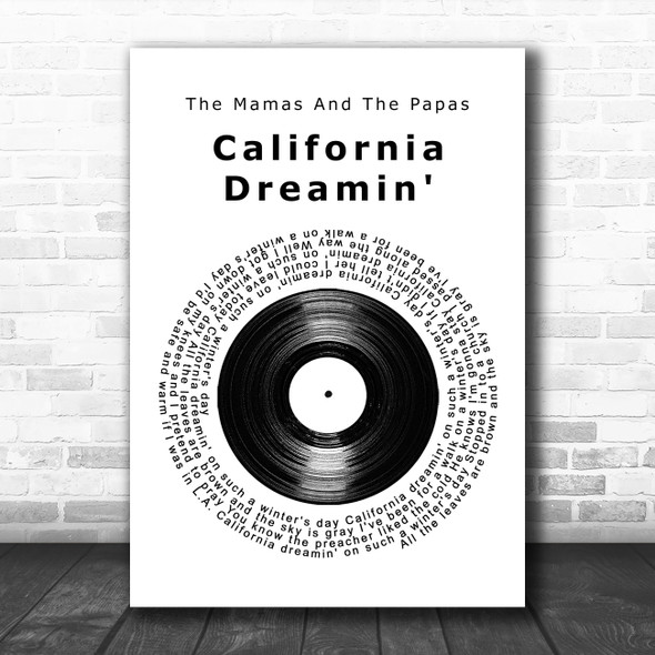 The Mamas And The Papas California Dreamin' Vinyl Record Song Lyric Quote Music Print