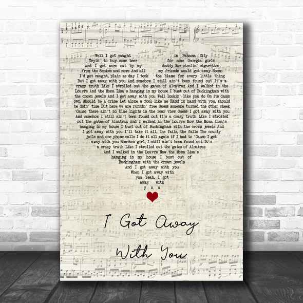 Luke Combs I Got Away With You Script Heart Song Lyric Quote Music Print