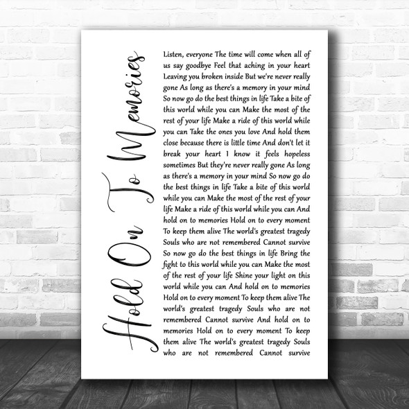 Disturbed Hold On To Memories White Script Song Lyric Quote Music Print