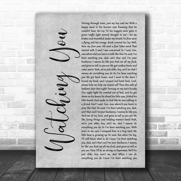 Rodney Atkins Watching You Grey Rustic Script Song Lyric Quote Music Print