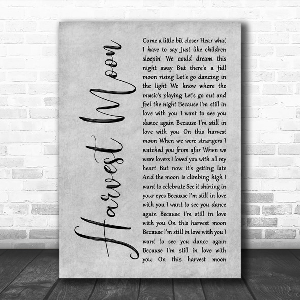 Neil Young Harvest Moon Grey Rustic Script Song Lyric Quote Music Print