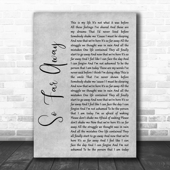 Staind So Far Away Grey Rustic Script Song Lyric Quote Music Print