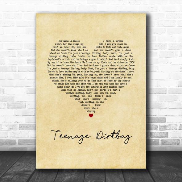 Wheatus Teenage Dirtbag Vintage Heart Song Lyric Quote Music Print