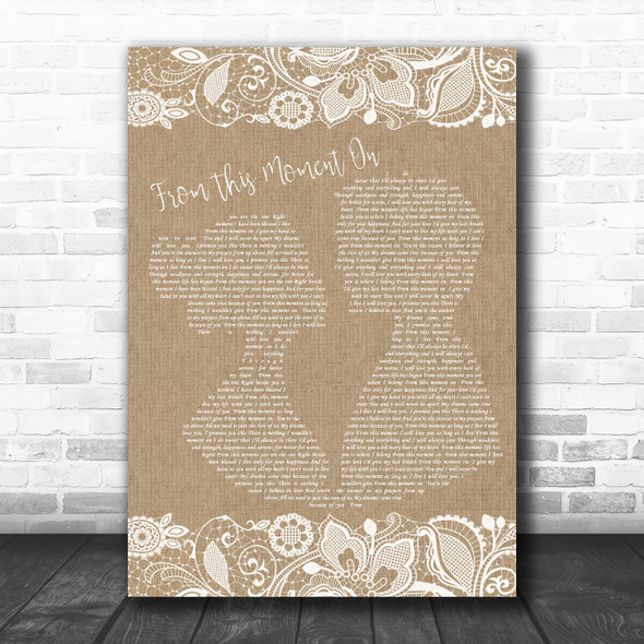 Shania Twain From This Moment On Burlap & Lace Song Lyric Music Wall Art Print