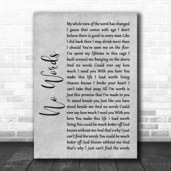 Cody Jinks No Words Grey Rustic Script Song Lyric Quote Music Print