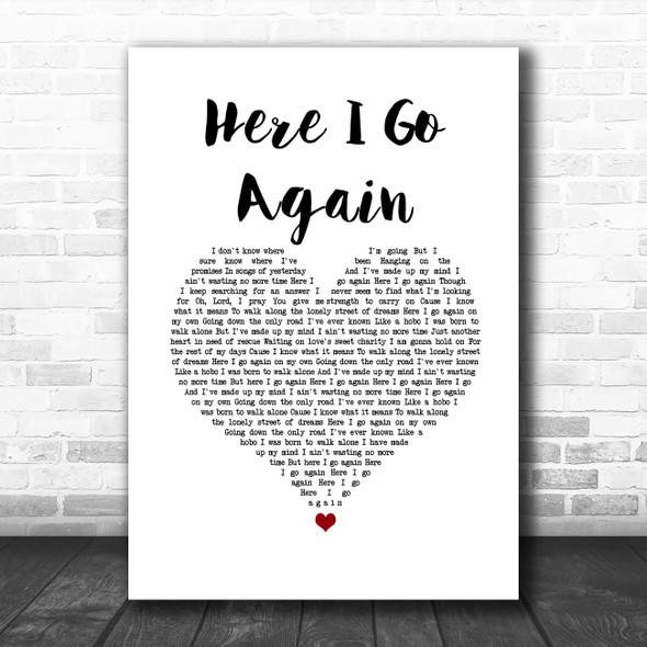Whitesnake Here I Go Again White Heart Song Lyric Quote Music Print