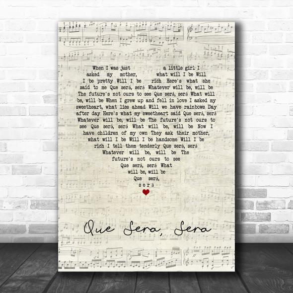 Doris Day Que Sera, Sera Script Heart Song Lyric Quote Music Print