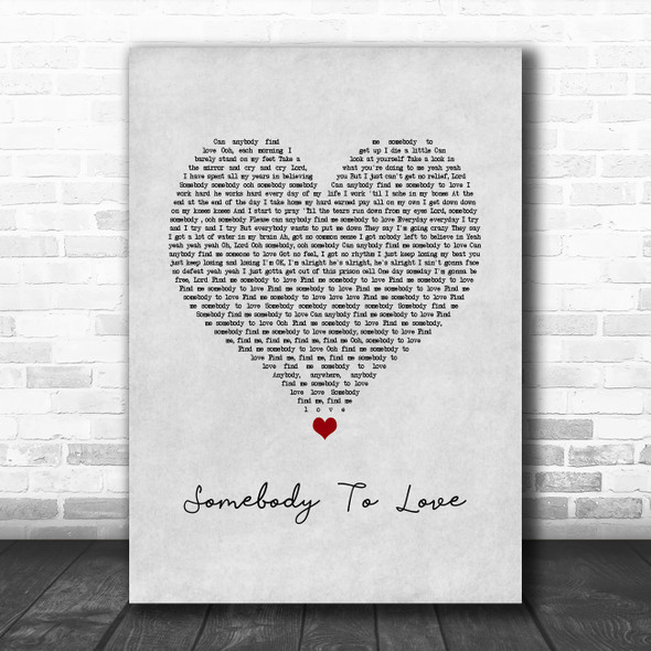 Queen Somebody To Love Grey Heart Song Lyric Quote Music Print