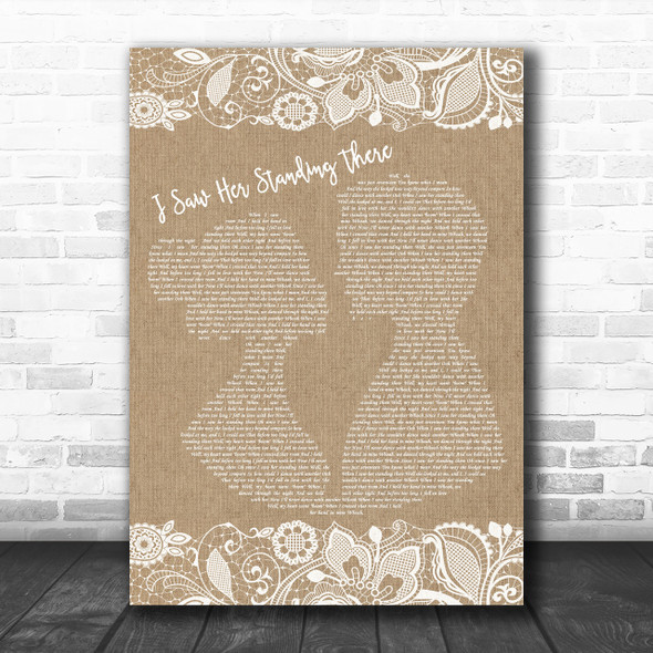 The Beatles I Saw Her Standing There Burlap & Lace Song Lyric Music Wall Art Print