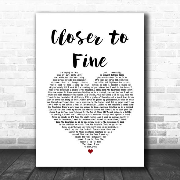 Indigo Girls Closer to Fine White Heart Song Lyric Quote Music Print