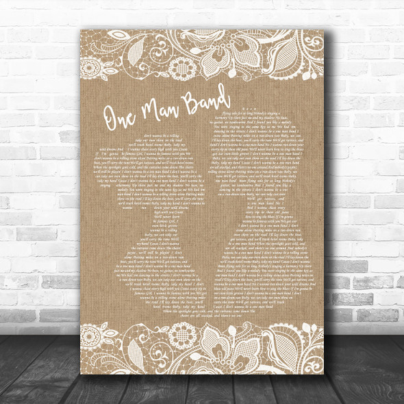 Old Dominion One Man Band Burlap & Lace Song Lyric Quote Music Print