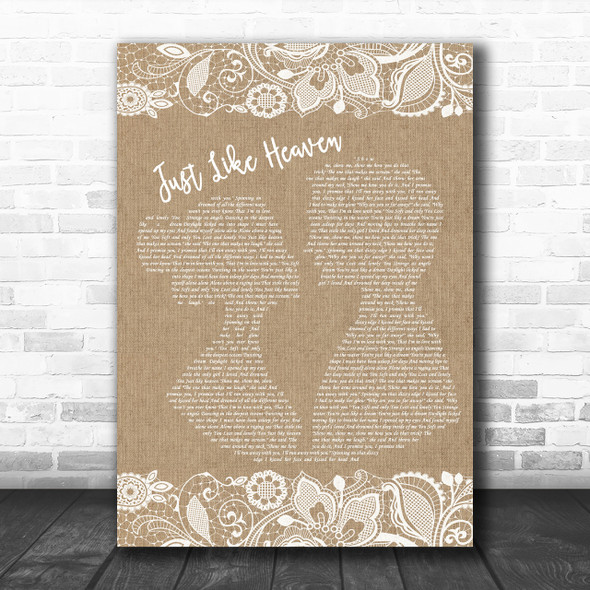 The Cure Just Like Heaven Burlap & Lace Song Lyric Music Wall Art Print