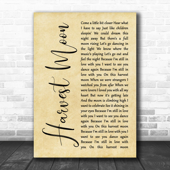 Neil Young Harvest Moon Rustic Script Song Lyric Quote Music Print