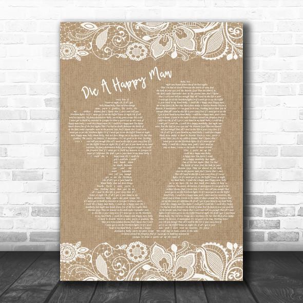 Thomas Rhett Die A Happy Man Burlap & Lace Song Lyric Music Wall Art Print